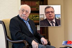 فتح الله گولن طراح ترور سفیر سابق روسیه در ترکیه معرفی شد
